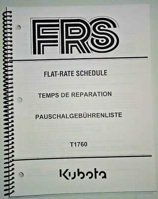 Kubota T1760 Lawn Garden Tractor Repair Time Flat Rate Schedule Manual Oem 805