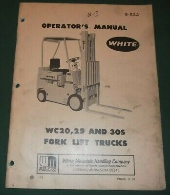 White Wc20 Wc25 Wc30s Truck Forklift Operation Maintenance Manual