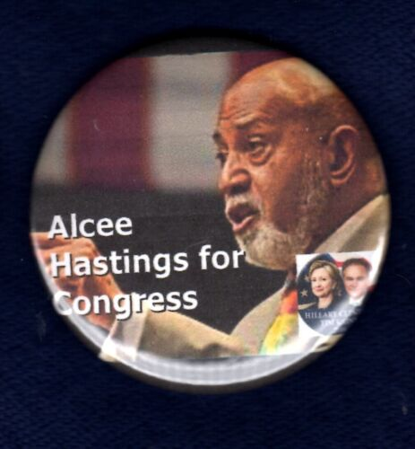 ALCEE HASTINGS FLORIDA BLACK AFRICAN CONGRESS IMPEACHED POLITICAL PINBACK BUTTON