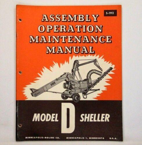 MINNEAPOLIS MOLINE - MODEL D SHELLER - ASSEMBLY, OPERATION, MAINTENANCE MANUAL