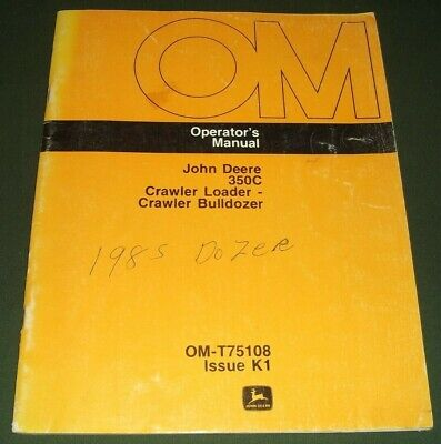 John Deere 350c Crawler Dozer Operator Operation Maintenance Manual Book