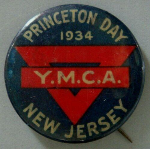 Pinback - Princeton Day 1934 Y.M.C.A. New Jersey  (FREE SHIPPING)