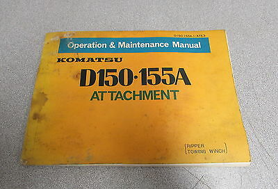 Komatsu D150 155a Attachment Operation Maintenance Manual 1978