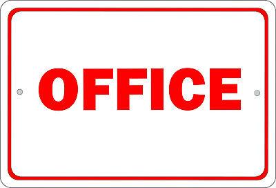 Office Sign 8x12 Aluminum S010