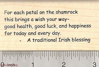 St. Patrick's Day Rubber Stamp, For Each Petal on the Shamrock, Irish  J1905 WM