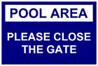 Decorative Please close the Gate Plaques & Signs