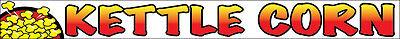 Kettle Corn Vinyl Banner Concession Food Sign 1x10 Ft - Wb