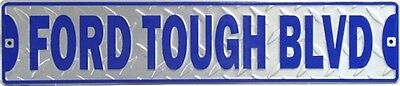 Ford Tough Blvd aluminum STREET SIGN Garage vtg metal tin wall decor trucks 5x24