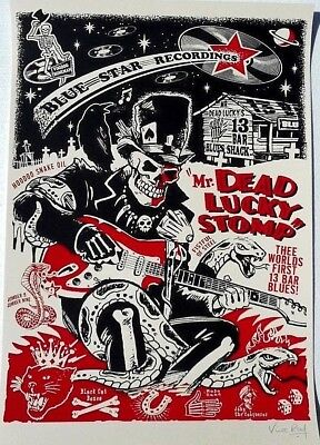 Vince Ray Hand Signed Silk Screened Poster Dead Lucky Stomp Voodoo Blues