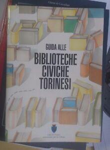 LIBRO-GUIDA-ALLE-BIBLIOTECHE-CIVICHE-TORINESI-1992