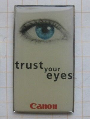 CANON / TRUST YOUR EYES .................. Pin (122d)