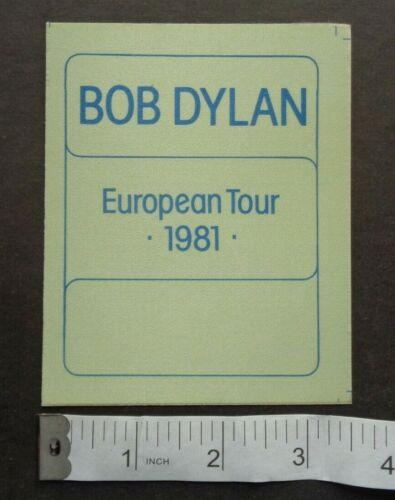 BOB DYLAN,Original OTTO Backstage pass,1981 European tour