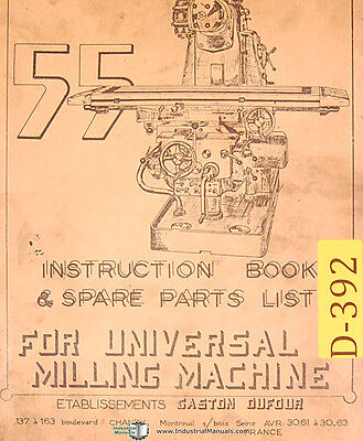 Dufour Gaston No. 55 Universal Milling Mahcine Instructions And Parts Manual