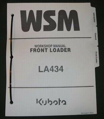 Kubota La434 Front Loader Service Shop Repair Workshop Manual