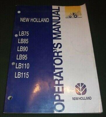 New Holland Lb75 Lb85 Lb90 Lb95 Lb110 Lb115 Backhoe Operation Maintenance Manual