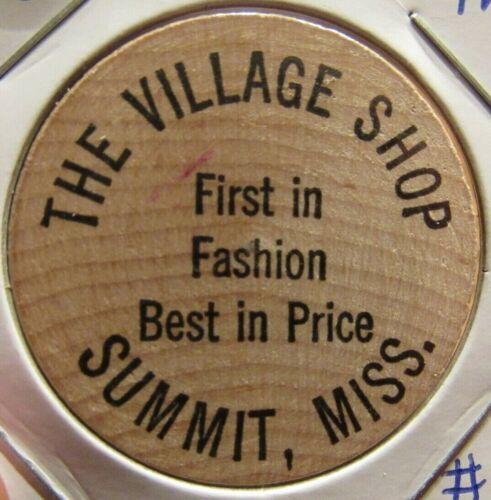 Vintage The Village Shop Summit, MS Wooden Nickel - Token Mississippi #1