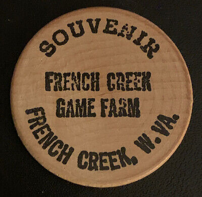 French Creek Game Farm West Virginia WV Souvenir Wooden Nickel Token Coin 1960s ()