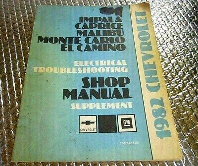 1982 CHEVY EL Camino IMPALA ELECTRICAL SHOP MANUAL SUPPLEMENT SERVICE BOOK  Chevy El Camino Shop