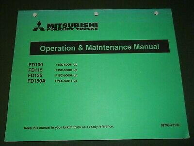 Mitsubishi Fd100 Fd115 Fd135 Fd150a Forklift Operation Maintenance Manual Book