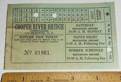 1937 COOPER RIVER BRIDGE Toll Ticket Charleston, South Carolina/John P. Grace