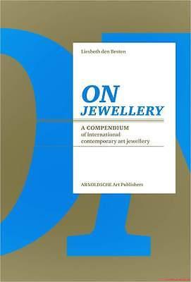 Fachbuch On Jewellery, Kompendium, Unverzichtbares Handbuch, 1960 bis heute, NEU