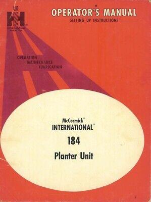 Ih Mccormick 184 Planter Unit Operator Instruction Maint Manual 184 - 1965