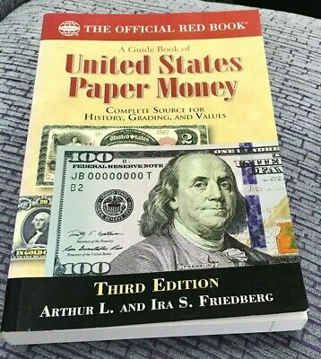 WHITMAN GUIDE BOOK OF UNITED STATES PAPER MONEY 3RD EDITION