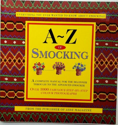 A-Z OF SMOCKING ed Sue Gardner (2001)