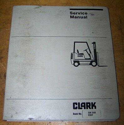 Clark Forklift Service Manual Sm548 E357