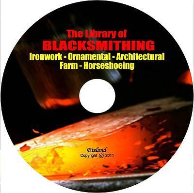 Blacksmithing Forging Anvil Steel Wrought Iron Horseshoeing Welding Books On Cd
