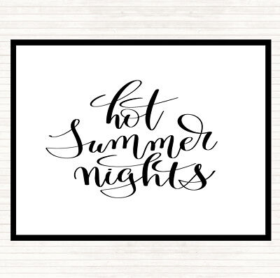 White Black Hot Summer Nights Quote Dinner Table Placemat