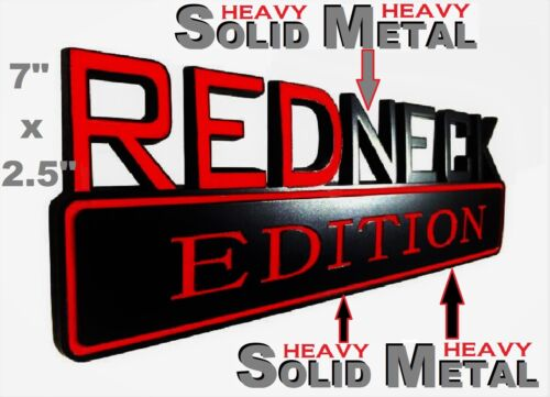 SOLID METAL Redneck Edition BEAUTIFUL EMBLEM Ford Door Tailgate Sign Lid Logo