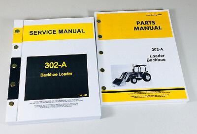 Service Repair Manual Parts Catalog Set For John Deere 302a Loader Backhoe Ovrhl