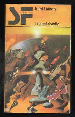 Traumkristalle – Kurd Laßwitz SF Utopia DDR Science-Fiction mit Inhaltsangabe