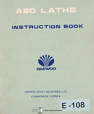 Daewoo A20 Lathe Operations Maintenance And Electrical Manual