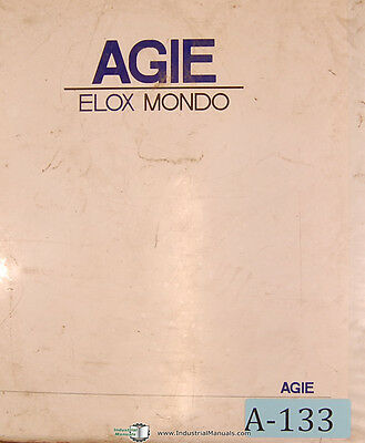 Elox Agie Mondo 1 2 3 4 20 30 40 I Equipment Edm Manual 1992