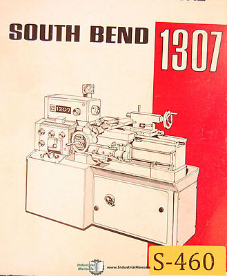 South Bend 1307 Lathe Operations Maintenance And Parts Manual Year 1969