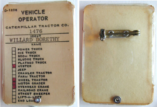 Vintage Caterpillar Tractor Co. Vehicle Operator License/Badge