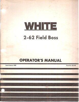 White 2-62 Field Boss Tractor Operators Manual