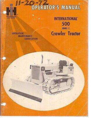 International 500 Series C Crawler Tractor Operators Manual
