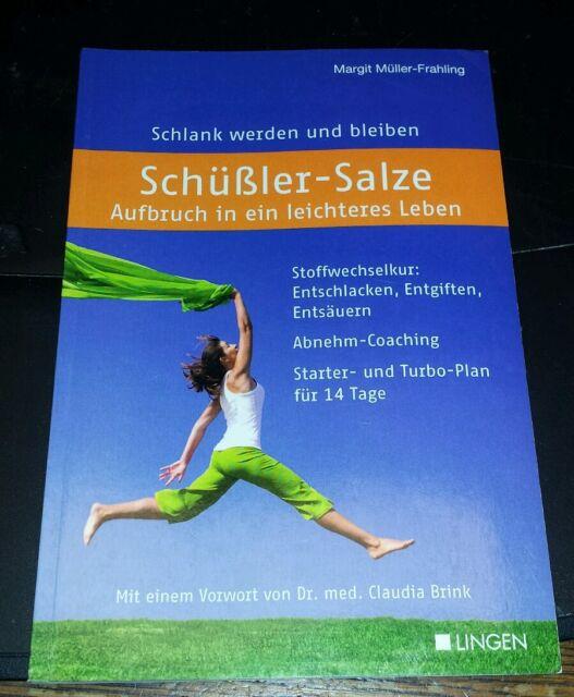 Schüßler-Salze - Aufbruch in ein leichteres Leben Broschiert  – 1. März 2011