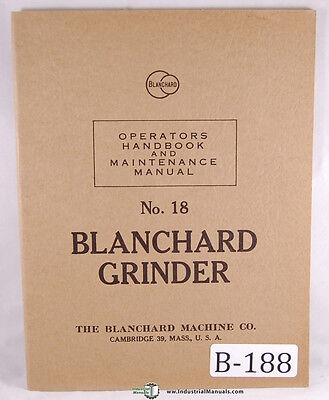 Blanchard 18 Vertical Surface Grinder Operations And Maintenance Manual 1953
