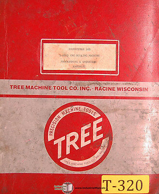 Tree Journeyman 300 Cnc Milling Machine Programming And Operations Manual