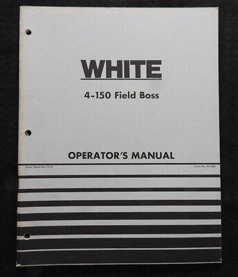 Genuine White 4-150 Field Boss Tractor Operators Manual Very Nice Shape
