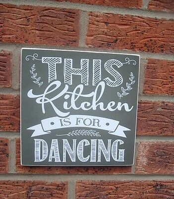 shabby vintage chic this kitchen is for dancing sign fun plaque kitchen gift