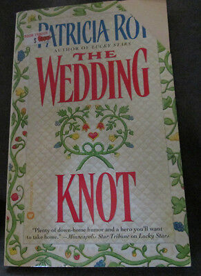 The Wedding Knot by Patricia Roy - romance paperback book - The Wedding Knot