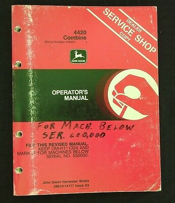 Genuine John Deere 4420 Combine Operators Manual Ser. 550001-600000 Good One