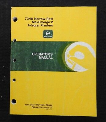 John Deere 7340 Narrow Row Integral Max-emerge 2 Planter Operator Manual Good 1
