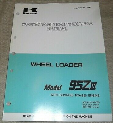 Kawasaki 95z-iii Wheel Loader Operation Maintenance Book Manual Nta-855 Engine
