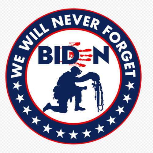 """ANTI JOE BIDEN STICKER 3"""" - Bloody Hand - NEVER FORGET - 13 Stars For Those Lost"""